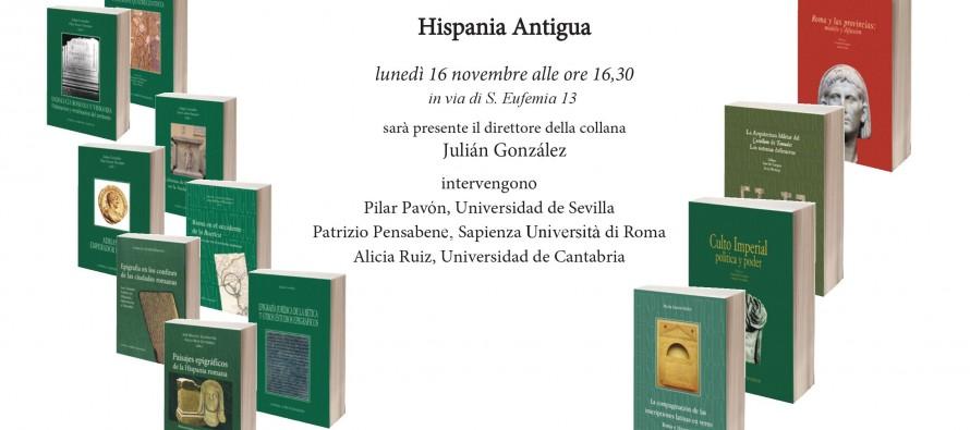 Presentación de la colección Hispania Antigua