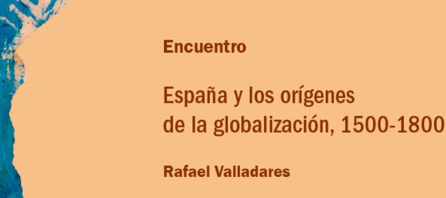 España y los orígenes de la globalización, 1500-1800