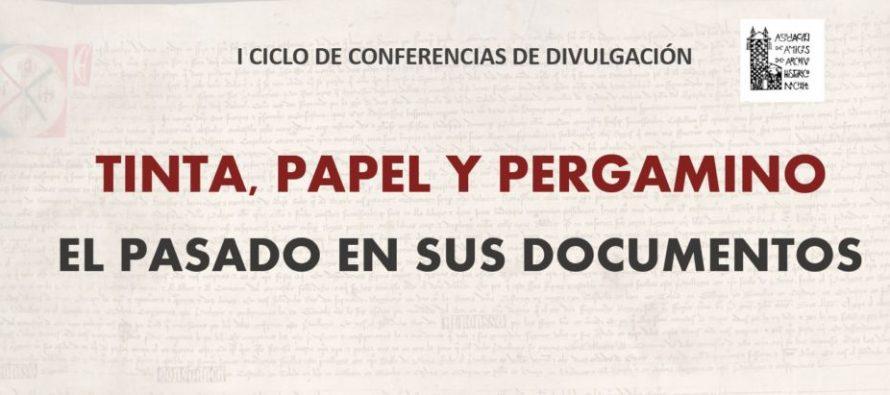 Ciclo de conferencias on line  Tinta, papel y pergamino. El pasado en los documentos